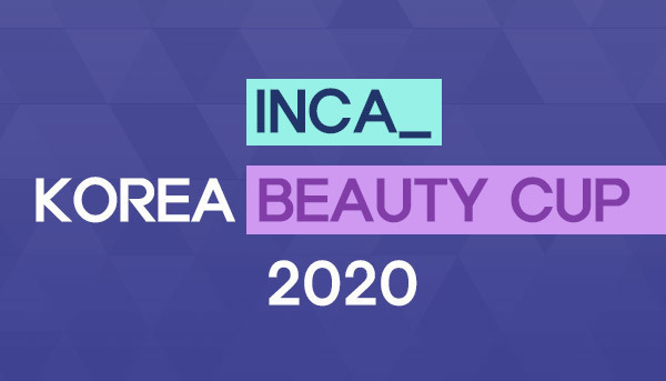 INCA Korea Beauty Cup 2020